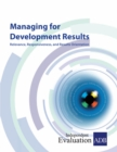 Managing for Development Results : Relevance, Responsiveness, and Results Orientation - eBook