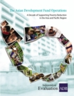 The Asian Development Fund Operations : A Decade of Supporting Poverty Reduction in the Asia and Pacific Region - eBook