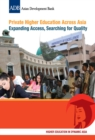 Private Higher Education Across Asia : Expanding Access, Searching for Quality - eBook