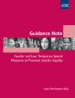 Guidance Note: Gender and Law : Temporary Special Measures to Promote Gender Equality - eBook