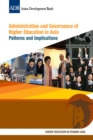 Administration and Governance of Higher Education in Asia : Patterns and Implications - eBook