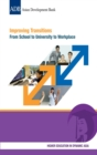 Improving Transitions : From School to University to Workplace - eBook