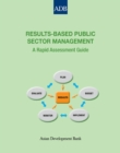 Results-Based Public Sector Management : A Rapid Assessment Guide - eBook