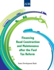 Financing Road Construction and Maintenance after the Fuel Tax Reform - eBook