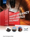Transport Efficiency through Logistics Development : Policy Study - eBook