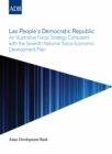 Lao People's Democratic Republic : An Illustrative Fiscal Strategy Consistent with the Seventh National Socio-Economic Development Plan - eBook