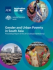 Gender and Urban Poverty in South Asia : Proceedings Report of the 2012 Subregional Workshop - eBook