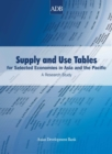 Supply and Use Tables for Selected Economies in Asia and the Pacific : A Research Study - eBook