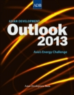 Asian Development Outlook 2013 : Asia's Energy Challenge - eBook
