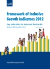 Framework of Inclusive Growth Indicators 2012 : Key Indicators for Asia and the Pacific Special Supplement - eBook