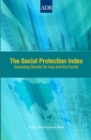 The Social Protection Index : Assessing Results for Asia and the Pacific - eBook
