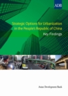 Strategic Options for Urbanization in the People's Republic of China : Key Findings - eBook