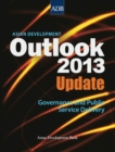 Asian Development Outlook 2013 Update : Governance and Public Service Delivery - eBook