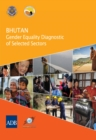 Bhutan : Gender Equality Diagnostic of Selected Sectors - eBook