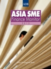 Asia Small and Medium-sized Enterprise (SME) Finance Monitor 2013 - eBook