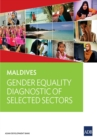 Maldives : Gender Equality Diagnostic of Selected Sectors - eBook