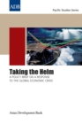 Taking the Helm : A Policy Brief on a Response to the Global Economic Crisis - eBook