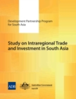 Study on Intraregional Trade and Investment in South Asia - eBook