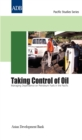Taking Control of Oil : Managing Dependence on Petroleum Fuels in the Pacific - eBook