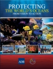 Protecting the World's Oceans : From Vision to Action - eBook
