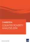 Cambodia : Country Poverty Analysis 2014 - eBook