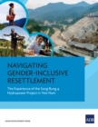 Navigating Gender-Inclusive Resettlement : The Experience of the Song Bung 4 Hydropower Project in Viet Nam - eBook