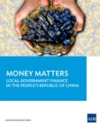 Money Matters : Local Government Finance in the People's Republic of China - eBook