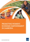 Promoting Women's Economic Empowerment in Cambodia - eBook