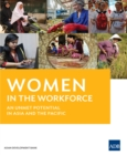 Women in the Workforce : An Unmet Potential in Asia and Pacific - eBook