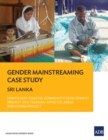 Gender Mainstreaming Case Study : Sri Lanka-North East Coastal Community Development Project and Tsunami-Affected Areas Rebuilding Project - eBook