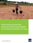 Water-Related Disasters and Disaster Risk Management in the People's Republic of China - eBook