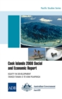 Cook Islands 2008 Social and Economic Report : Equity in Development - eBook