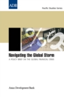 Navigating the Global Storm : A Policy Brief on the Global Financial Crisis - eBook