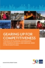 Gearing Up for Competitiveness : The Role of Planning, Governance, and Finance in Small and Medium-sized Cities in South Asia - eBook