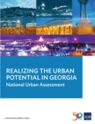 Realizing the Urban Potential in Georgia : National Urban Assessment - eBook