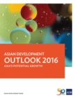 Asian Development Outlook 2016 : Asia's Potential Growth - eBook