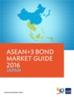ASEAN+3 Bond Market Guide 2016 Japan - eBook