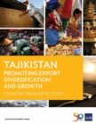 Tajikistan : Promoting Export Diversification and Growth - eBook