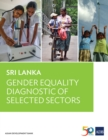 Sri Lanka : Gender Equality Diagnostic of Selected Sectors - eBook