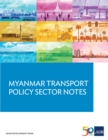 Myanmar Transport Sector Policy Notes - eBook