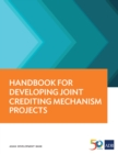 Handbook for Developing Joint Crediting Mechanism Projects - eBook