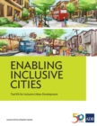 Enabling Inclusive Cities : Tool Kit for Inclusive Urban Development - eBook