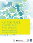 Aid for Trade in Asia and the Pacific : Promoting Connectivity for Inclusive Development - eBook
