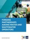 Forging Partnerships Among Water and Wastewater Operators - eBook