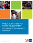 Public ICT Center for Rural Development : Inclusiveness, Sustainability, and Impact - eBook