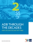 ADB Through the Decades: ADB's Second Decade (1977-1986) - eBook