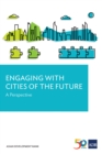 Engaging with Cities of the Future : A Perspective - eBook