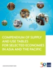 Compendium of Supply and Use Tables for Selected Economies in Asia and the Pacific - eBook