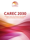 CAREC 2030 : Connecting the Region for Shared and Sustainable Development - eBook