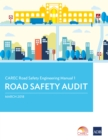 CAREC Road Safety Engineering Manual 1 : Road Safety Audit - eBook